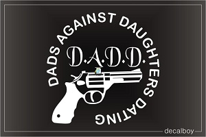Dads Against Daughters Dating 2 Car Decal