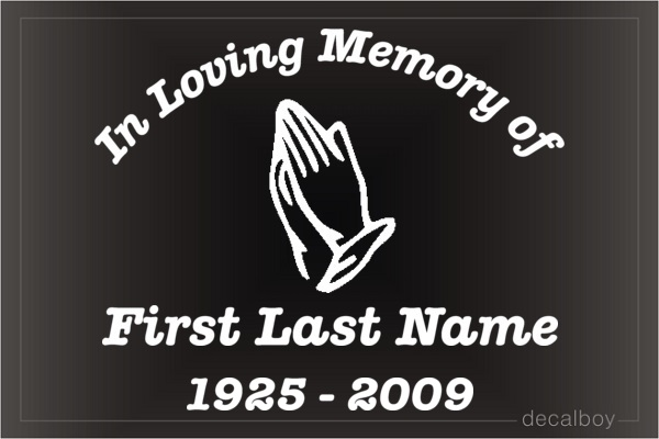 In Loving Memory Pray 1 Car Decal