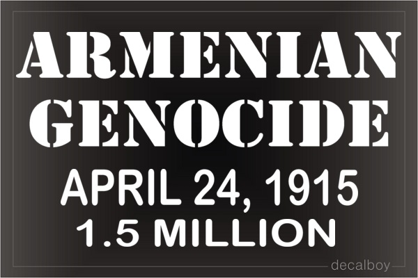 Armenian Genocide Vinyl Die-cut Decal