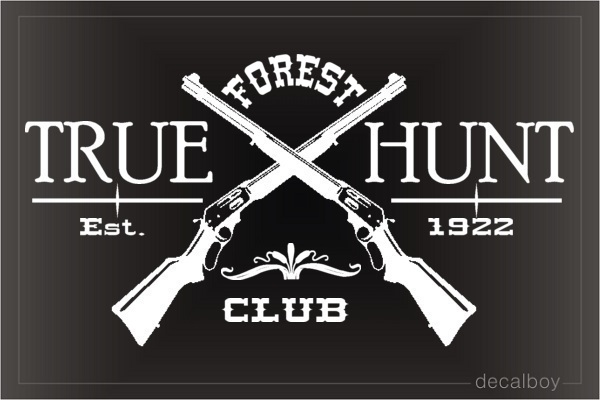Forest Huting Club Decal