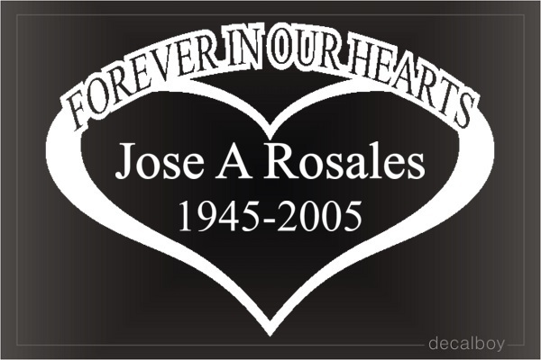 Forever In Our Hearts Custom Name Car Decal