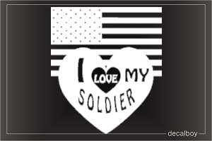 I Love My Soldier Auto Decal