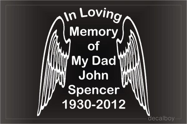 In Memory Of My Dad Car Decal