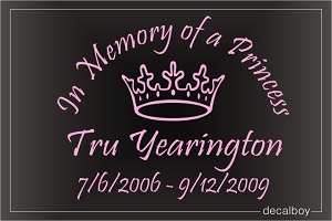 In Memory Of A Princess Car Decal
