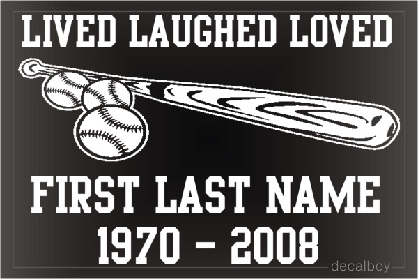 Memorial Lived Laughed Loved Baseball Car Decal