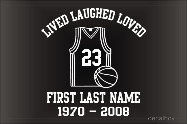 Memorial Lived Laughed Loved Basketball Car Decal