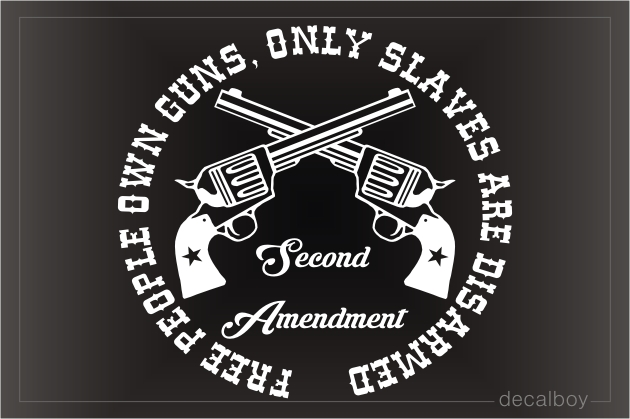 Second Amendment Decal
